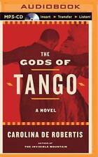The Gods of Tango by Carolina De Robertis (2016, MP3 CD, Unabridged)
