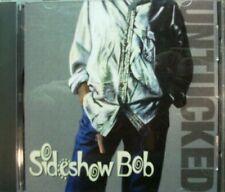 Sideshow Bob CD - Untucked