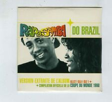 CD SINGLE (NEW) RAPASAMBA DO BRAZIL ALLEZ OLA OLE (COUPE DU MONDE FOOTBALL1998)
