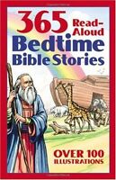 Bedtime Bible Story Book: 365 Read-aloud Stories from the Bible by Daniel Partne