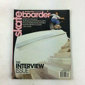 March 2002 Skateboarder Magazine Koston Trujillo Rodriguez Rattray Duffy Rojo