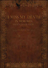 I MISS MY DEATH: IN MEMORIES PRESENTATION SHOW - LIVE IN KIEV 2013 (NEW DVD)