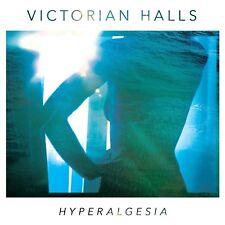 VICTORIAN HALLS - HYPERALGESIA  CD NEUF