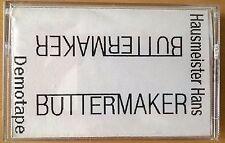 Buttermaker-custode Hans (demotape, 1994)