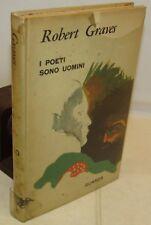 LETTERATURA POESIA - Robert Graves: I POETI sono uomini - Guanda 1a 1964