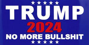 Trump 2024 No More BS Bullshit Blue Vinyl Decal Bumper Sticker