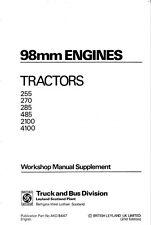 Leyland Tractor 255/270/285/485/2100   98mm Engines Workshop Manual Supplement