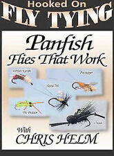 CHRIS HELM - Hooked On Fly Tying - Panfish Flies That Work - DVD - NEW