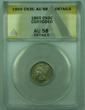 1865 3CN 3 Cent Piece Nickel ANACS AU-58 Details Corroded