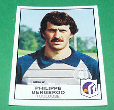 N°348 PHILIPPE BERGEROO TFC TOULOUSE FC  PANINI FOOTBALL 84 1983-1984
