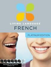 Living Language French, Platinum Edition: Beginner to Advanced [With Book(s)]