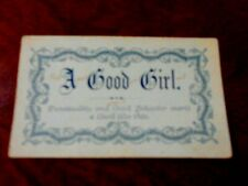 ANTIQUE CALLING CARD A GOOD GIRL FROM FATHER TO DAUGHTER SIGNED WITH NOTE 1800?