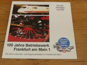 100 Jahre Betriebswerk Frankfurt am Main 1  1889-1989   Deutsche Bundesbahn - DB