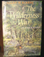 Wilderness War Hardcover Allan W. Eckert