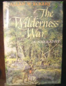 The Wilderness War by Allan W. Eckert