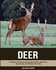 Deer: a Children Pictures Book about Deer with Fun Deer Facts and Photos for...