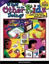 What Are the Other Kids Doing While You Teach Small Groups?, Grades 1-3 by Donna