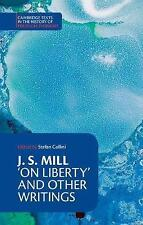 J. S. Mill: 'On Liberty' and Other Writings (Cambridge Texts in the History of P