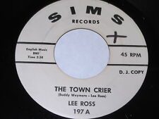 Lee Ross: The Town Crier / Dry Your Darlin's Eyes 45