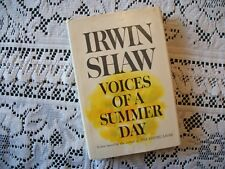 Voices of a Summer Day (Irwin Shaw, Copyright 1965 Hardcover w/DJ) BCE
