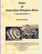 BOOKLET 2 - Nests of Australian Stingless Bees: Second Edition - 2010 (NEW)