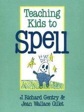 Teaching Kids to Spell Gentry, J Richard, Gillet, Jean W Paperback