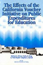 The Effects of the California Voucher Initiative on Public Expenditures for Educ