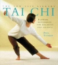 New Life Library: Tai Chi : Flowing Movements for Harmony and Balance by Pa(2)