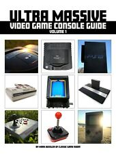 Ultra Massive Video Game Console Guide Volume 1 *NEW* Signed Upon Request