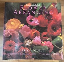 NATURAL FLOWER ARRANGING BY TRICIA GUILD FLORISTRY HOME DECOR COFFEE TABLE BOOK
