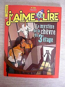 REVUE  J'AIME LIRE  N° 530 - MARS  2021  /  LE MYSTERE DE LA CHEVRE DU 3e ETAGE