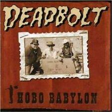 Deadbolt - Hobo Babylon #3298 (2002, Cd)