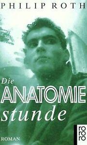 Die Anatomiestunde. Roman. von Roth, Philip   Buch   Zustand gut