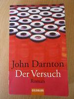 Darnton,John: Der Versuch / Roman,Thriller,Buch -8071