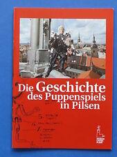 Die Geschichte des Puppenspiels in Pilsen / Tschechien     HEFT (2012) NEU