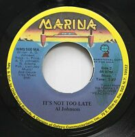 Hear! Modern Soul Crossover Promo 45 Al Johnson - It'S Not Too Late / Same On Ma