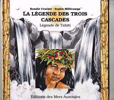 La légende des trois cascades Légende de Tahiti R. Cruchet S. Millécamps