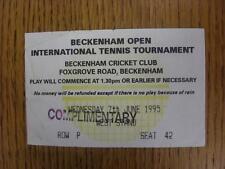 07/06/1995 Tennis ticket: Beckenham ouvert tournoi international [à Beckenham
