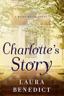 NEW Charlotte's Story: A Bliss House Novel by Laura Benedict