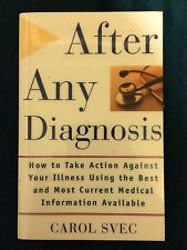 Vintage 2001 After Any Diagnosis Carol Svec Paperback Book First Edition 1st