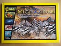 Le grandi migrazioniCarney National Geographic bambini ragazzi animali natura