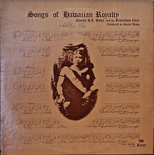 SONGS OF HAWAIIAN ROYALTY-NM LP Kawaiahao Choir