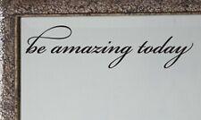 Be Amazing Today Mirror Decal Sticker Inspirational Quote Vinyl Wall Door Decal