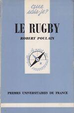 LE RUGBY / ROBERT POULAIN / QUE SAIS JE ?