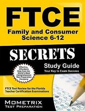 FTCE Family and Consumer Science 6-12 Secrets Study Guide: FTCE Test Review for