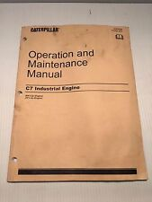 CAT C7 Industrial Engine MAINTENANCE and OPERATION MANUAL