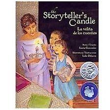 The Storyteller's Candle: La velita de los cuentos (English and-ExLibrary