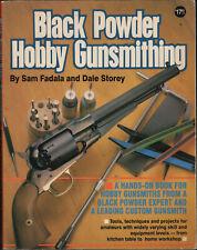 1994 Black Powder Hobby Gunsmithing-Sam Fadala & Dale Storey