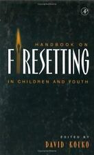 Handbook on Firesetting in Children and Youth-ExLibrary