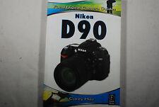 NIKON D90 Focal Camera GUIDE Digital SLR USER Manual